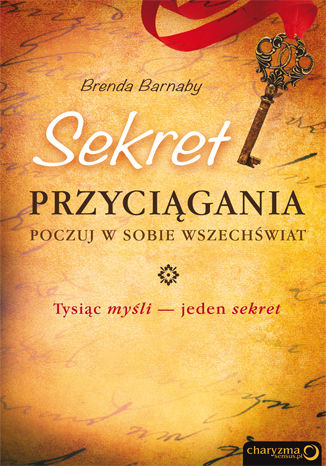 Okładka książki/ebooka Sekret przyciągania. Poczuj w sobie Wszechświat