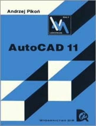 Okładka książki/ebooka AutoCAD 11 (Mały Leksykon)