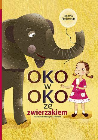 Okładka książki/ebooka Oko w oko ze zwierzakiem