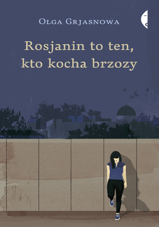Okładka książki/ebooka Rosjanin to ten, kto kocha brzozy