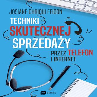 Okładka książki Techniki skutecznej sprzedaży przez telefon i internet
