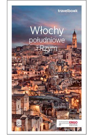 Okładka książki/ebooka Włochy południowe i Rzym. Travelbook. Wydanie 3
