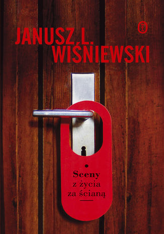 Okładka książki/ebooka Sceny z życia za ścianą