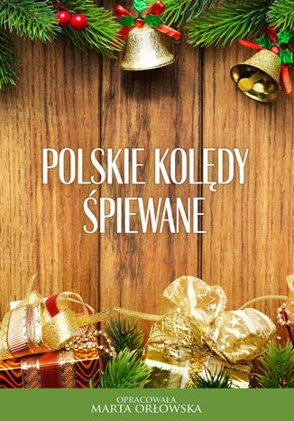 Okładka książki/ebooka Polskie kolędy śpiewane