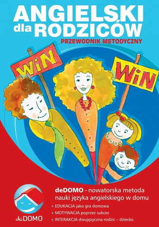 Okładka książki/ebooka Angielski dla rodziców. Przewodnik metodyczny. deDOMO