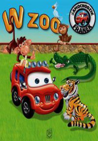 Okładka książki/ebooka Samochodzik Franek W zoo