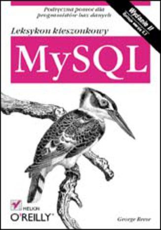 Okładka książki/ebooka MySQL. Leksykon kieszonkowy. Wydanie II