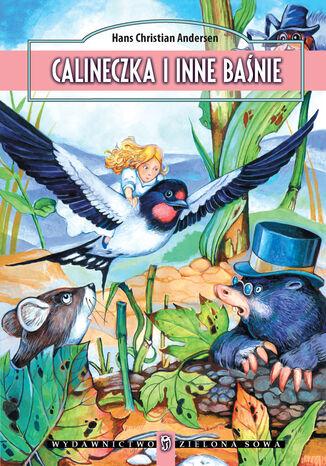 Okładka książki/ebooka Calineczka i inne baśnie