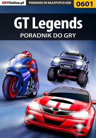Okładka książki/ebooka GT Legends - poradnik do gry
