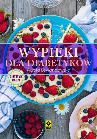 Okładka książki/ebooka Wypieki dla diabetyków