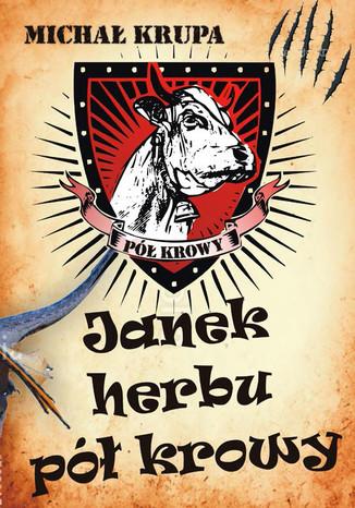 Okładka książki/ebooka Janek herbu pół krowy
