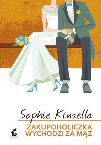 Okładka książki/ebooka Zakupoholiczka wychodzi za mąż