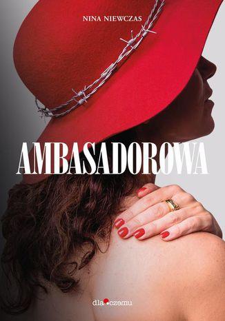 Okładka książki/ebooka Ambasadorowa