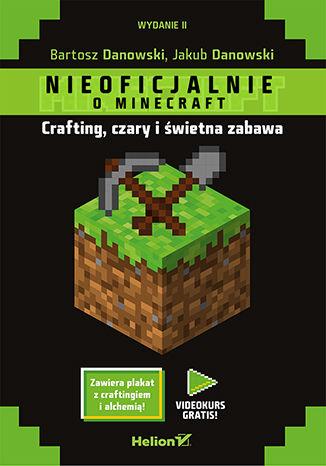 Okładka książki/ebooka Minecraft. Crafting, czary i świetna zabawa. Wydanie II