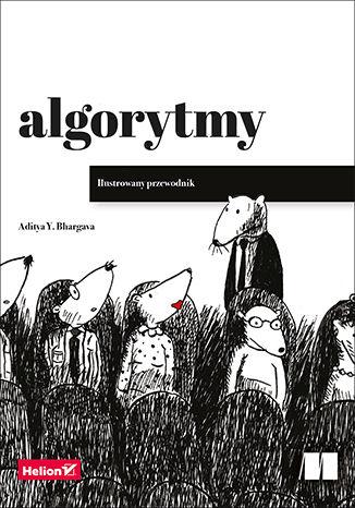Okładka książki/ebooka Algorytmy. Ilustrowany przewodnik