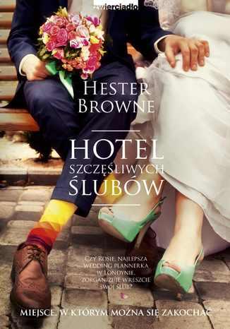 Okładka książki/ebooka Hotel szczęśliwych ślubów