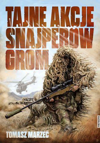 Okładka książki/ebooka Tajne akcje snajperów GROM