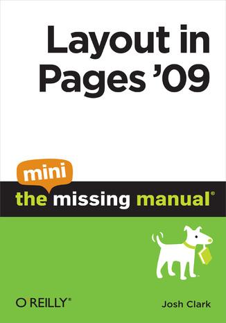 Okładka książki/ebooka Layout in Pages '09: The Mini Missing Manual