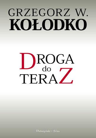 Okładka książki/ebooka Droga do teraz