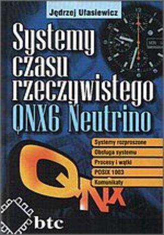 Okładka książki/ebooka Systemy czasu rzeczywistego QNX6 Neutrino