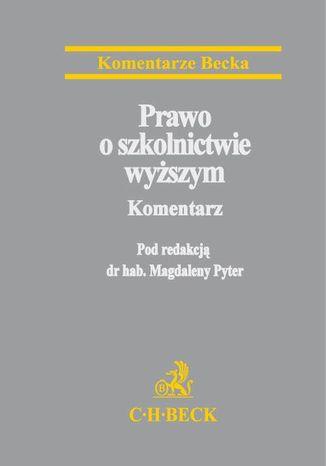 Okładka książki/ebooka Prawo o szkolnictwie wyższym. Komentarz