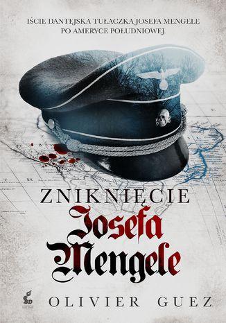 Okładka książki/ebooka Zniknięcie Josefa Mengele