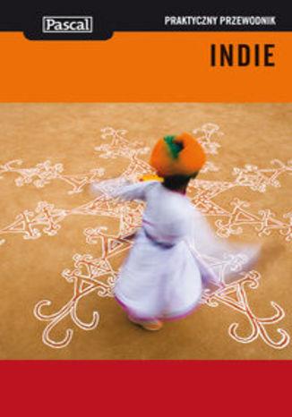 Okładka książki/ebooka Indie. Praktyczny przewodnik Pascal