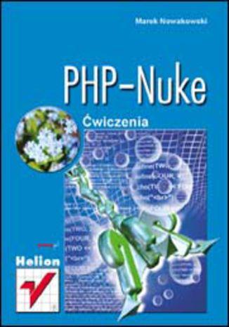 Okładka książki/ebooka PHP-Nuke. Ćwiczenia