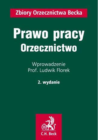 Okładka książki/ebooka Prawo pracy. Orzecznictwo