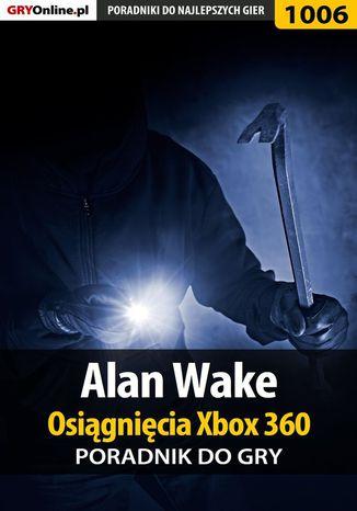 Okładka książki/ebooka Alan Wake - Osiągnięcia - poradnik do gry