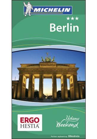 Okładka książki/ebooka Berlin. Udany weekend. Wydanie 2