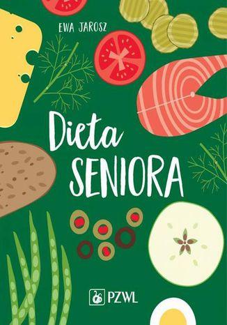 Okładka książki/ebooka Dieta seniora