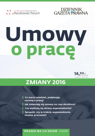 Okładka książki/ebooka Umowy o pracę - zmiany 2016