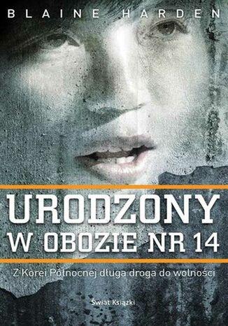 Okładka książki/ebooka Urodzony w obozie nr 14
