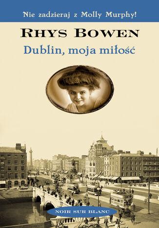 Okładka książki/ebooka Dublin, moja miłość