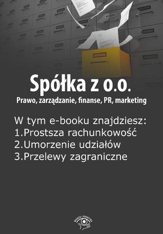 Okładka książki/ebooka Spółka z o.o. Prawo, zarządzanie, finanse, PR, marketing, wydanie październik 2014 r