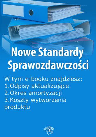 Okładka książki/ebooka Nowe Standardy Sprawozdawczości , wydanie kwiecień 2015 r. część I