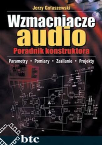 Okładka książki Wzmacniacze audio. Poradnik konstruktora
