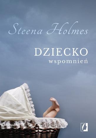 Okładka książki/ebooka Dziecko wspomnień