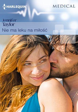 Okładka książki/ebooka Nie ma leku na miłość