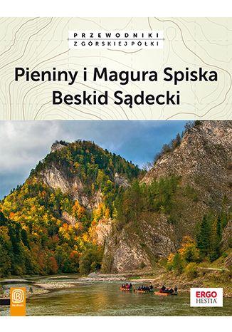 Okładka książki/ebooka Pieniny i Magura Spiska, Beskid Sądecki. Wydanie 2