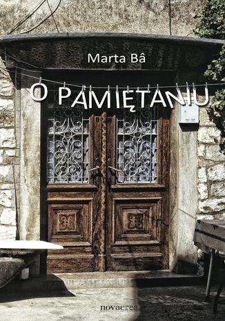 Okładka książki/ebooka O pamiętaniu