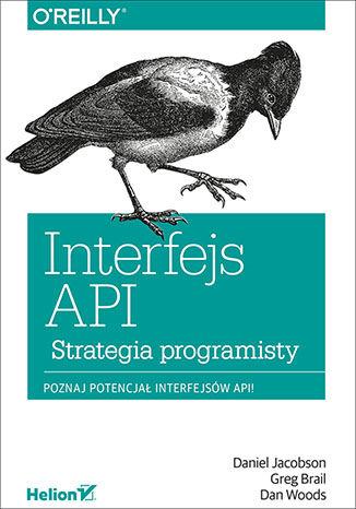 Okładka książki/ebooka Interfejs API. Strategia programisty