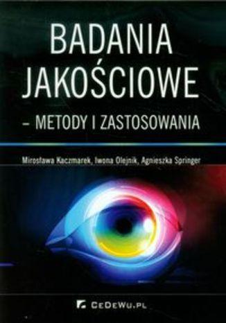 Okładka książki/ebooka Badania jakościowe metody i zastosowania