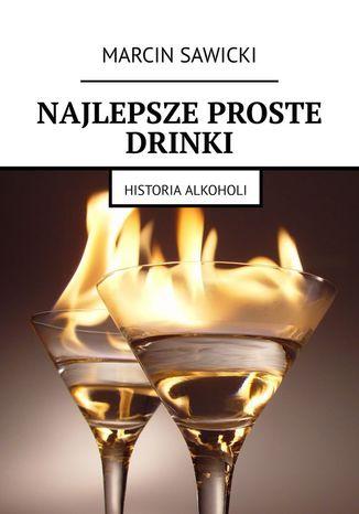 Okładka książki/ebooka Najlepsze proste drinki
