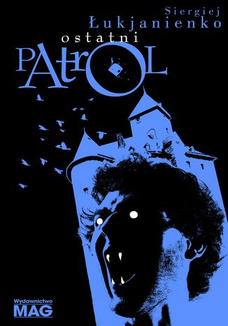 Okładka książki/ebooka Ostatni patrol