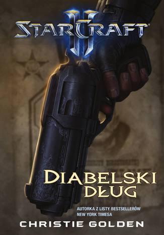 Okładka książki/ebooka StarCraft II: Diabelski dług