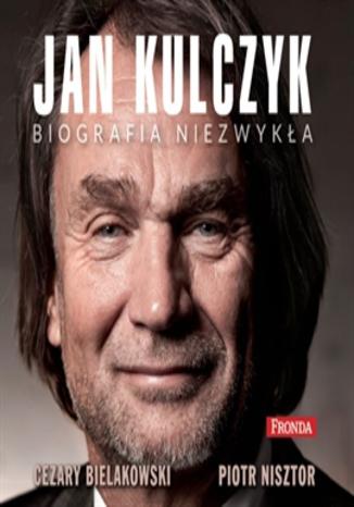 Okładka książki/ebooka Jan Kulczyk. Biografia niezwykła