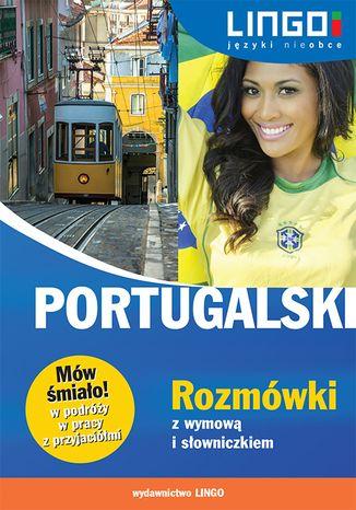 Okładka książki/ebooka Portugalski. Rozmówki z wymową i słowniczkiem. Mów śmiało!