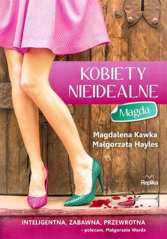 Okładka książki/ebooka Kobiety nieidealne. Magda
